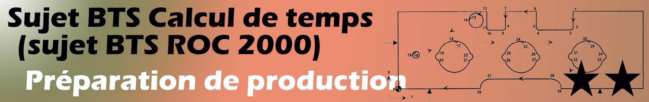 Calculer les temps de production